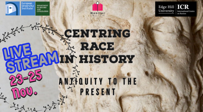 """LiVE STREAMING """"CENTRING RACE IN HISTORY"""": OUR international conference"""
