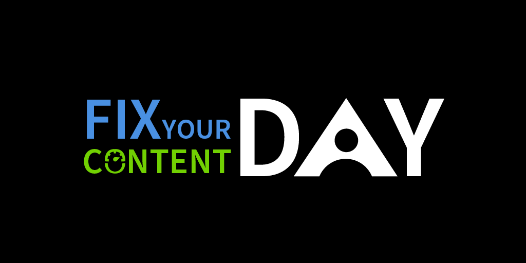 Fix Your Content Day Graphic.