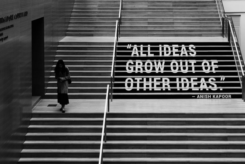 """Photograph of steps, with the quote """"All ideas grow out of other ideas""""."""