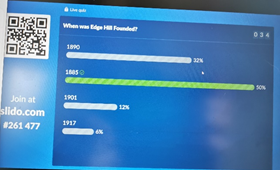 An image showing one of the questions during the student intern quiz. Which is When was Edge Hill Founded, the correct answer is 1885.