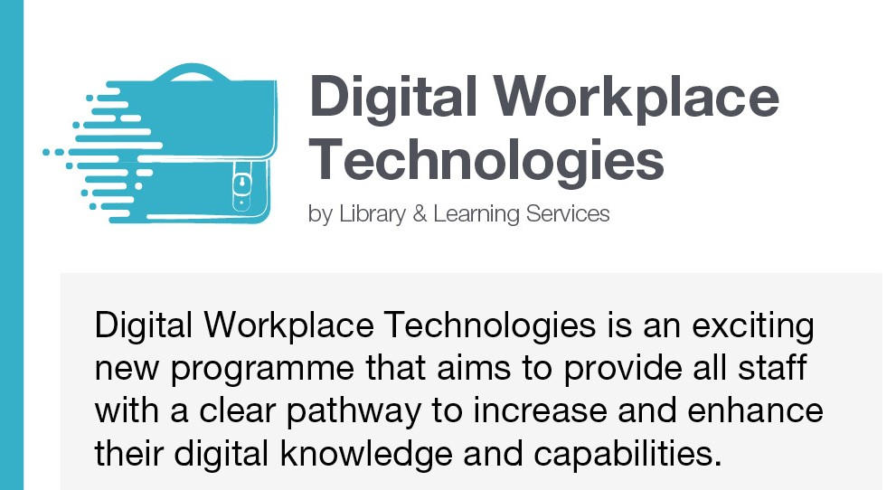 Digital Workplace Technologies