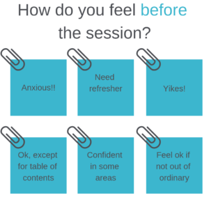 How do you feel before the session?