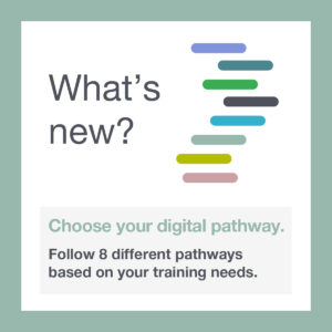 What's new? Get on your digital pathway.
