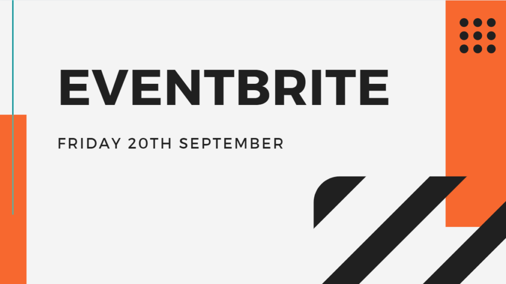 Eventbrite session taking place Friday 20th September