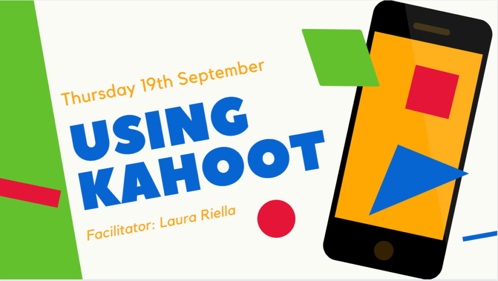 Using Kahoot session taking place Thursday 19th September