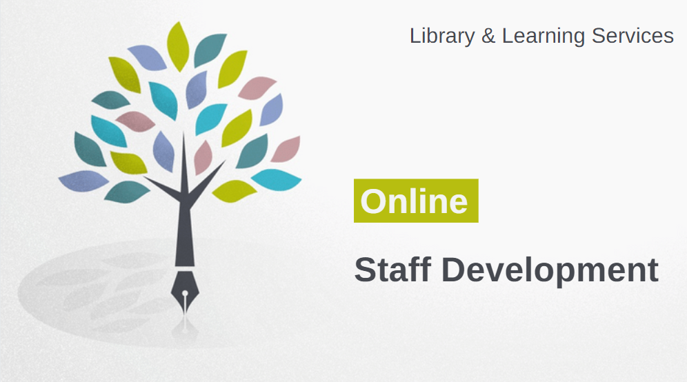An image illustrating Online Staff Development by Library and Learning Services. A tree with multi-coloured leaves is displayed with the trunk in the shape of a fountain pen.