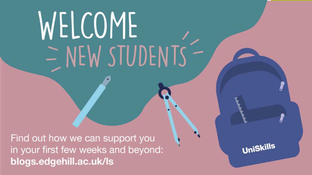 Welcome new students. Find out we can support you in your first few weeks and beyond: blogs.edgehill.ac.uk/ls